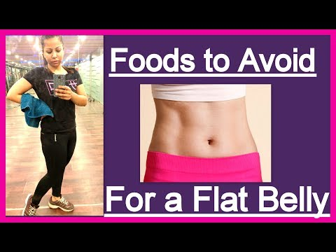 7 Foods to Avoid for a Flat Belly | How To Lose Belly Fat Naturally at Home | Fat to Fab