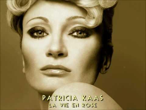 Patricia Kaas - La Vie En Rose
