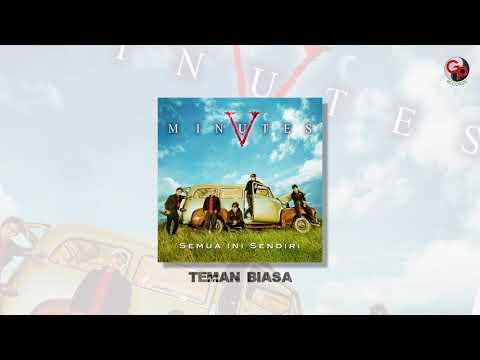 FIVE MINUTES - TEMAN BIASA (Official Audio)