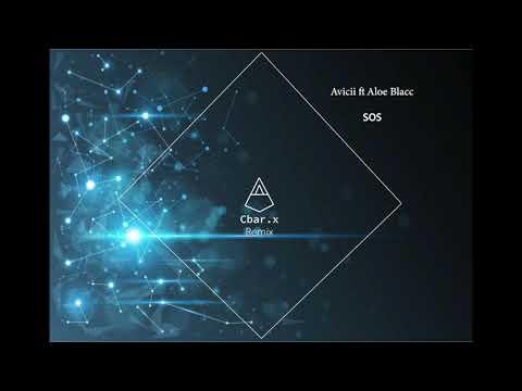 Avicii - Sos (Cbar.x Remix)