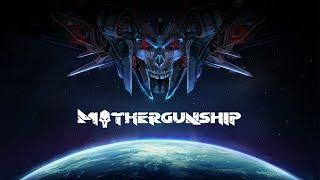 MOTHERGUNSHIP Gameplay Impressions - Gun Crafting Hilarious Mayhem!