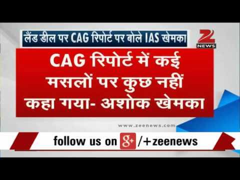 Vadra-dlf Land Deal: Cag Report Vindicated My Stand, Says Ashok Khemka video
