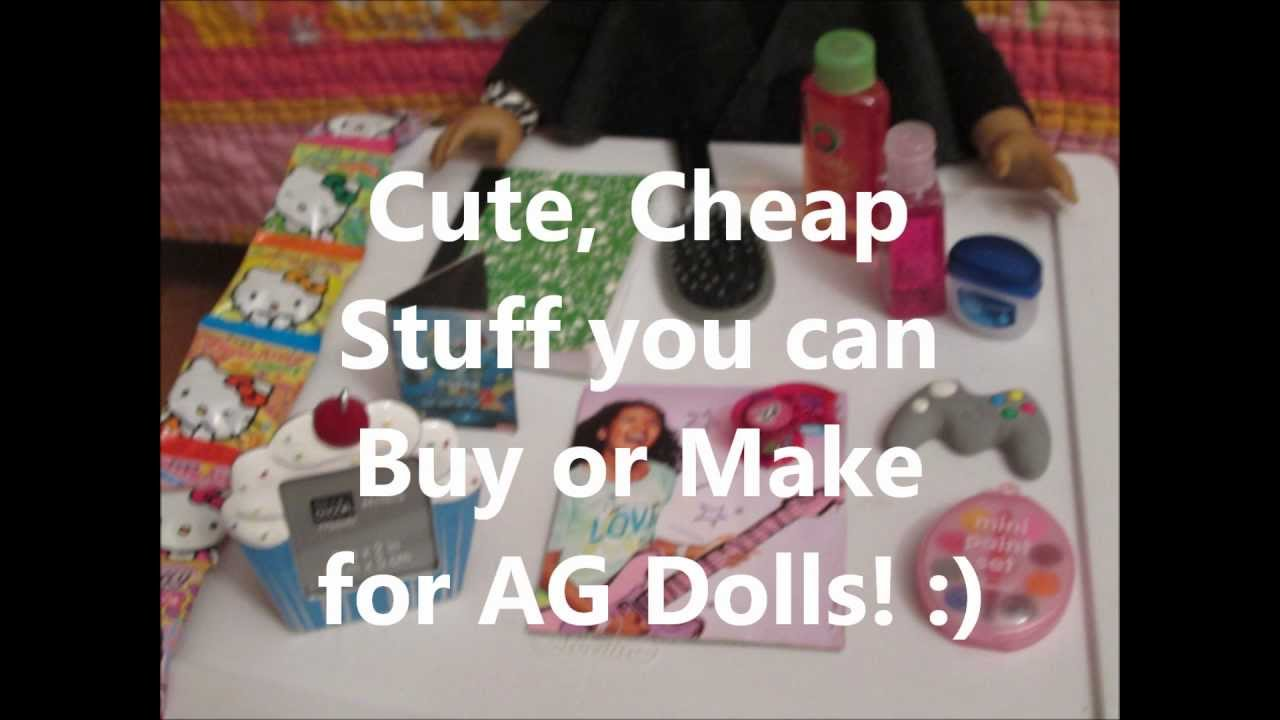 Cute Cheap Stuff You Can Buy Or Make For AG Dolls YouTube