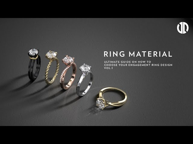 How to Choose your Engagement Ring Design Part 1 - Ring Material
