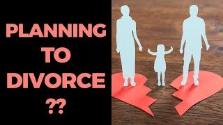 Planning to Divorce?? Listen to this!
