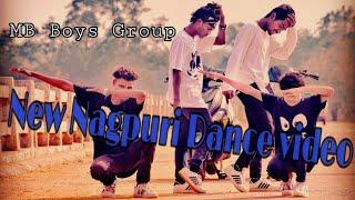 New nagpuri song \dance\video\mix song \MB boy group \Lohardaga\2018