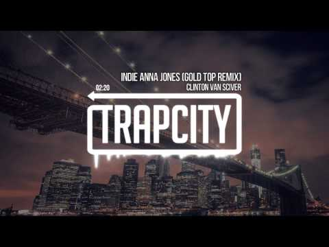 Clinton Van Sciver - Indie Anna Jones (Gold Top Remix)