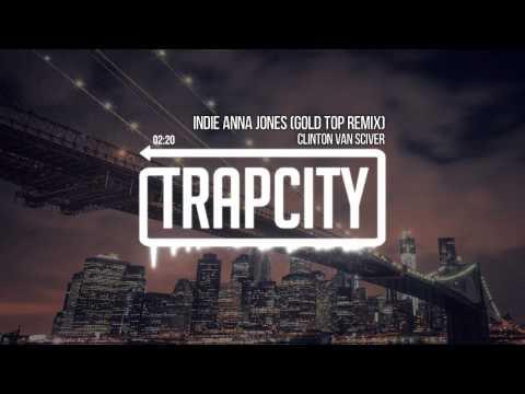 Clinton Van Sciver - Indie Anna Jones (Gold Top Remix)