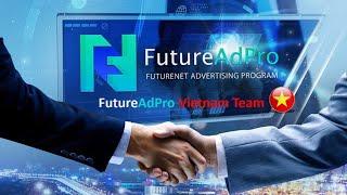 [Toàn Quốc] – Cách kiếm tiền bền vững với FutureAdPro