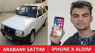 ARABAMI SATIP İPHONE X ALDIM w/Adem Öndeş