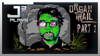 Organ Trail Final Cut Campaign Gameplay - The Party Gathers - Part 1