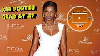 Kim Porter Has Died From An Alleged Heart Attack At 47