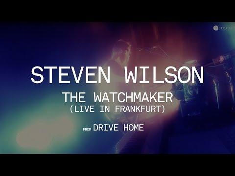 Steven Wilson - The Watchmaker
