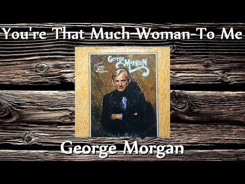 George Morgan - You