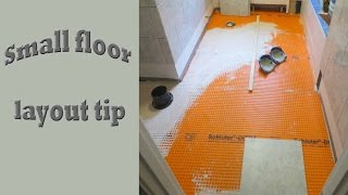 Small floor layout tip