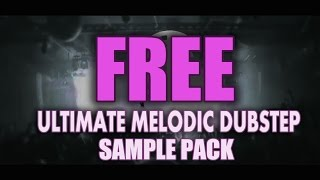 Best Melodic Dubstep Pack 3GP Mp4 HD Video Download