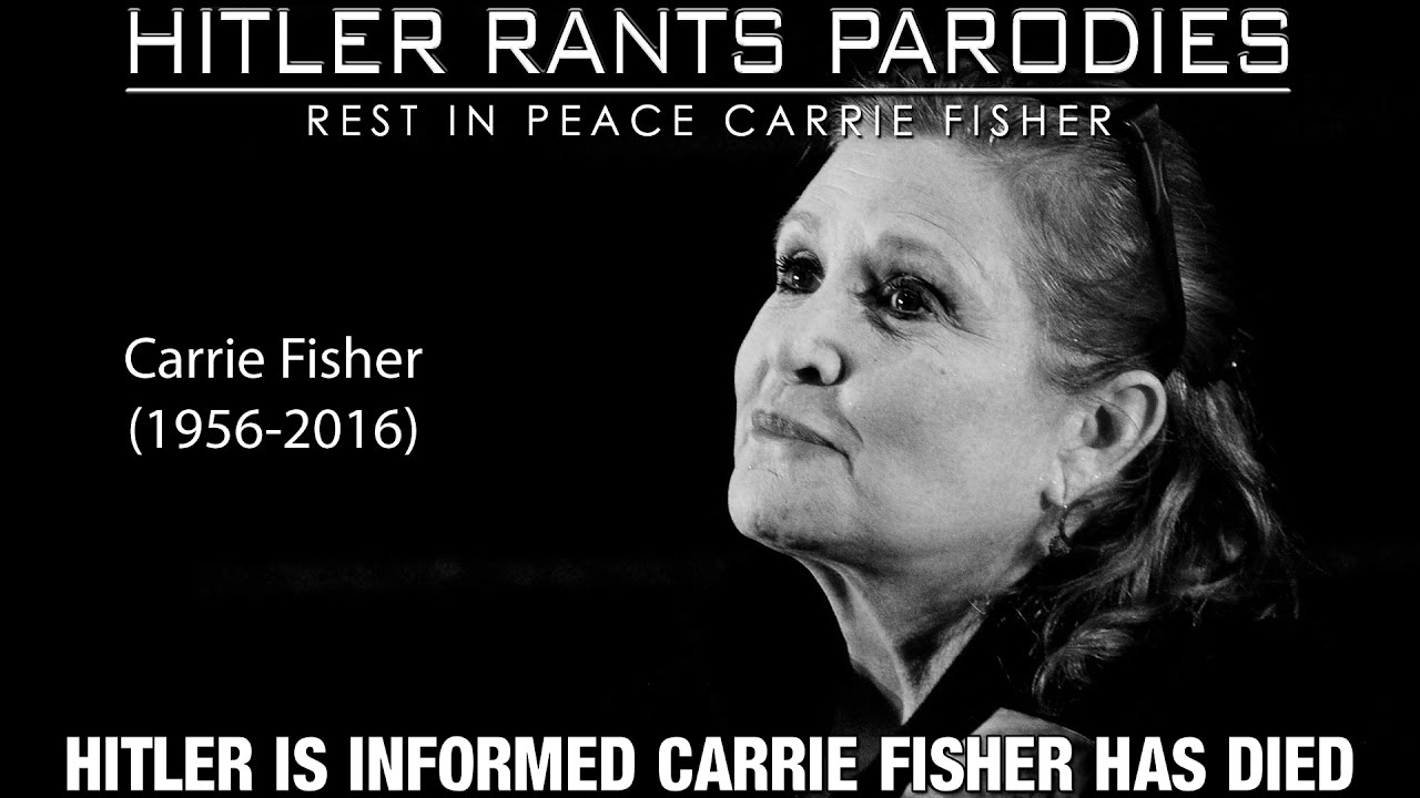 Hitler is informed Carrie Fisher has died