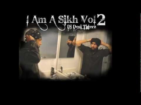 I Am a Sikh 2 - Tavi Nalo Remix - Dj Desi Tigerz ravinder grewal...