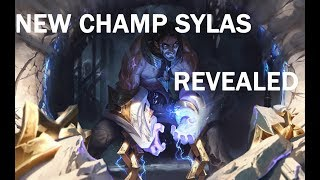 New Champion Revealed!!|Sylas|