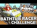 download Scrap Mechanic - BATHTUB RACER CHALLENGE! VS AshDubh & Speedy - [#45] | Gameplay