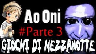 Game | Giochi di Mezzanotte Ao Oni Parte 3 4 | Giochi di Mezzanotte Ao Oni Parte 3 4
