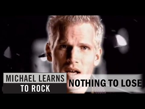 Michael Learns To Rock - Nothing To Lose