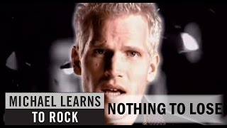 Michael Learns To Rock - Nothing To Lose [Official Video]
