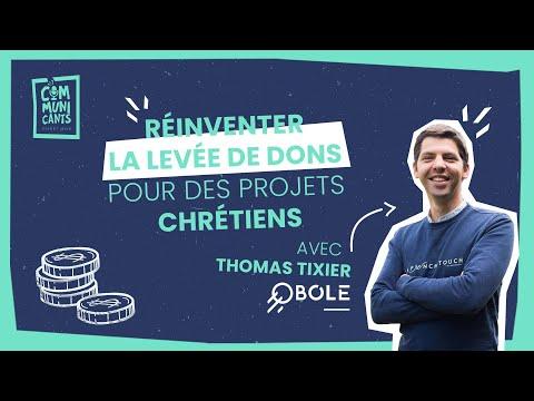Thomas Tixier (Obole), Réinventer la levée de dons pour des projets chrétiens