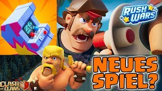 RUSH WARS - NEUES SUPERCELL SPIEL? 🤔 Clash of Clans ☀️ CoC