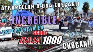 Mi Increíble Experiencia en la BAJA 1000!!! *CarsLatino*