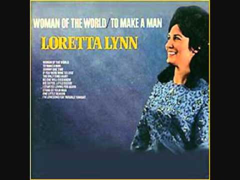 Loretta Lynn - If You Were Mine To Lose