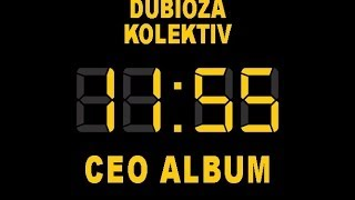 Dubioza Kolektiv - 5 DO 12 / CEO ALBUM (BEST AUDIO)