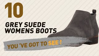 Grey Suede Womens Boots Collection // New & Popular 2017