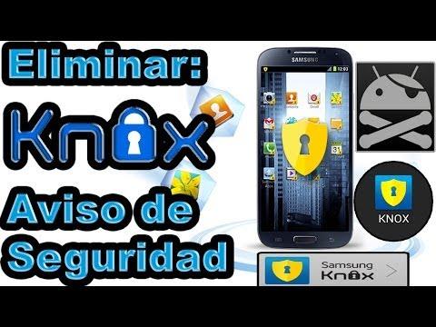 Eliminar KNOX: Aviso de seguridad / Explicado (Ejemplo: S4 mini I9190. I9192. I9195. I9195L) / JHET