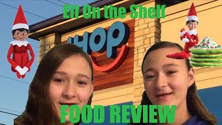 We Went to iHOP To Taste Test the Elf on the Shelf Menu! | Food Review