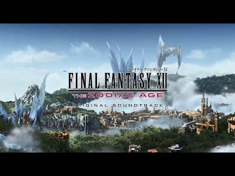 「FINAL FANTASY XII THE ZODIAC AGE Original Soundtrack�PV