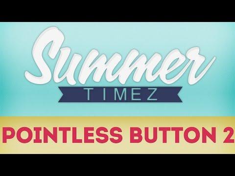 Minecraft Summer Timez Pointless Button 2 2 2