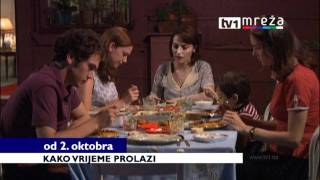 KAKO VRIJEME PROLAZI - USKORO NA TV1 i MREZI