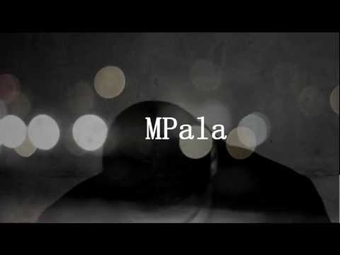 Mpala - Outta Sight Outta Mind [Unsigned Artist]