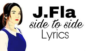 Ariana Grande - Side To Side (cover oleh J.Fla)Lyrics