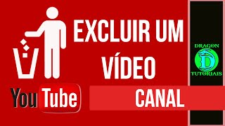 Como Excluir um vídeo do seu canal do Youtube