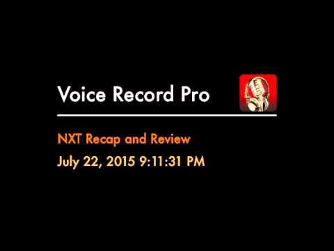 NXT Recap and Review July 22