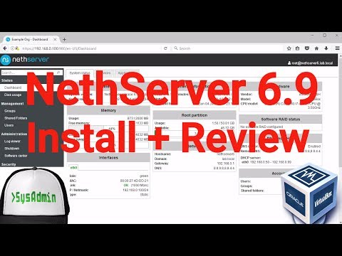 NethServer 6.9 Installation + Configuration + Overview on Oracle VirtualBox [2017]