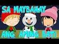 Sa Maybahay Ang Aming Bati | Tagalog Christmas Song | Awiting Pambata Tagalog | Paskong Pinoy Medley