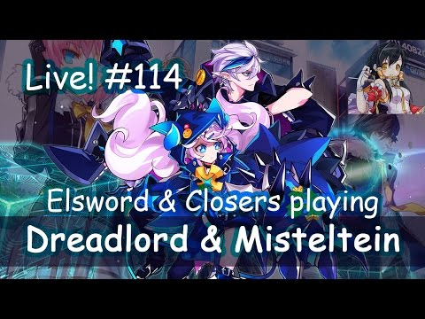 Elsword & Closers playing : Live streaming #114