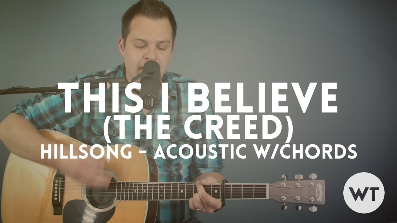 This I Believe The Creed Hillsong Worship Acoustic