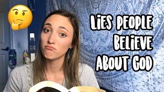 LIES MANY CHRISTIANS BELIEVE
