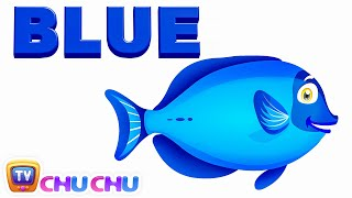 Color Songs - The BLUE Song | Learn Colours | Preschool Colors Nursery Rhymes | ChuChu TV