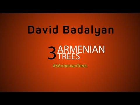 3 Armenian Trees | 3 Հայկական Ծառ (David Badalyan)