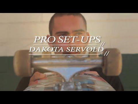 PRO SET-UPS: Dakota Servold
